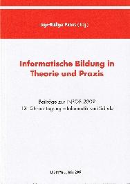 Informatische Bildung in Theorie und Praxis