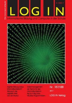 LOG IN 187/188 - Digitale Bildung versus Informatikunterricht?
